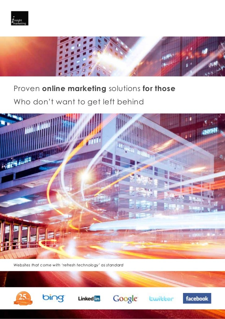 Proven online marketing solutions for thoseWho don't want to get left behindWebsites that come with 'refresh technology' a...