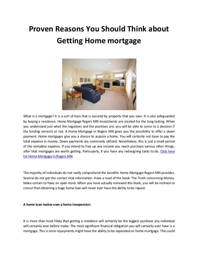 Proven Reasons You Should Think about Getting Home mortgage What is a mortgage? It is a sort of loan that is secured by pr...