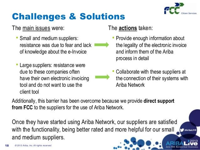 #AribaLIVEChallenges & SolutionsThe main issues were:• Small and medium suppliers:resistance was due to fear and lackof kn...