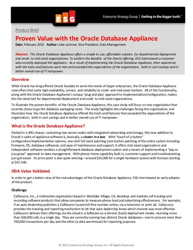Product Brief  Proven Value with the Oracle Database Appliance  Date: February 2012 Author: Julie Lockner, Vice President,...