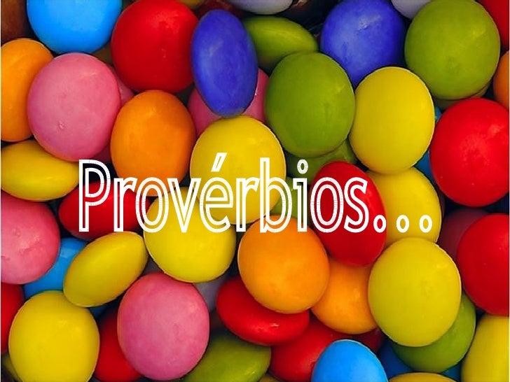 Provérbios...