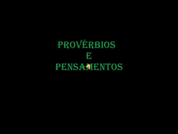 Provérbios  e pensamentos