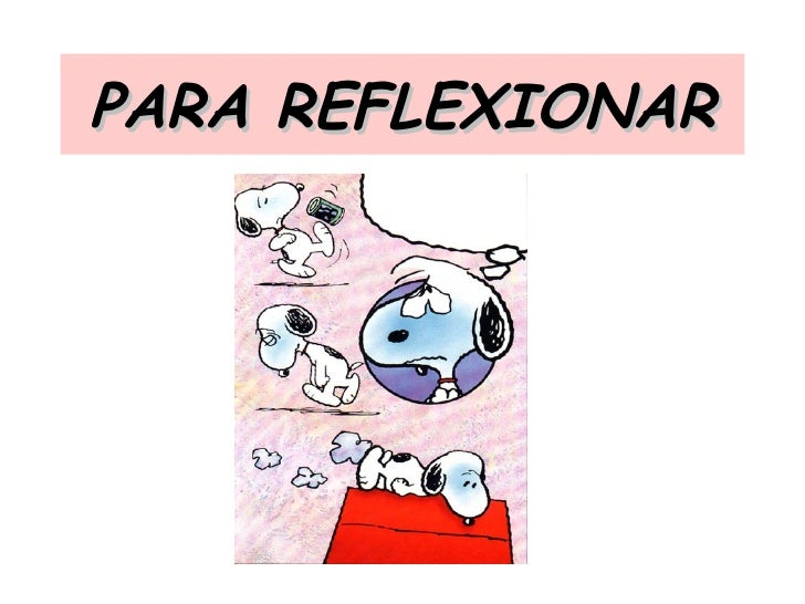 PARA REFLEXIONAR