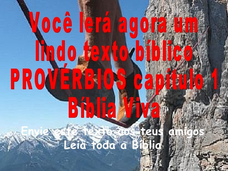 Envie este texto aos teus amigos Leia toda a Bíblia Você lerá agora um  lindo texto bíblico PROVÉRBIOS capítulo 1 Bíblia V...