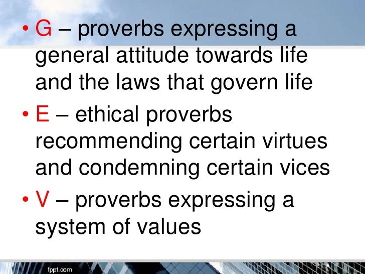 examples of ethical proverbs and its meaning
