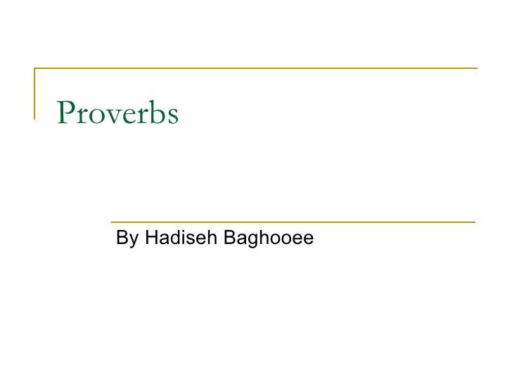 Proverbs By Hadiseh Baghooee