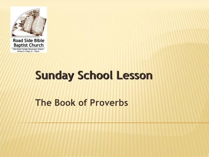 Sunday School Lesson The Book of Proverbs