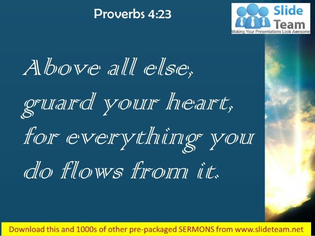 Proverbs 4 23 for everything you do flows power point church sermon