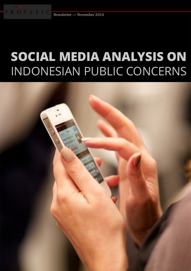 Newsletter — November 2014 SOCIAL MEDIA ANALYSIS ON INDONESIAN PUBLIC CONCERNS