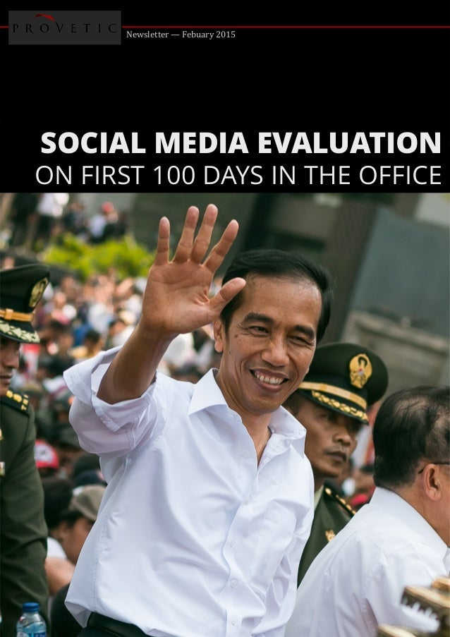 Newsletter — Febuary 2015 SOCIAL MEDIA EVALUATION ON FIRST 100 DAYS IN THE OFFICE