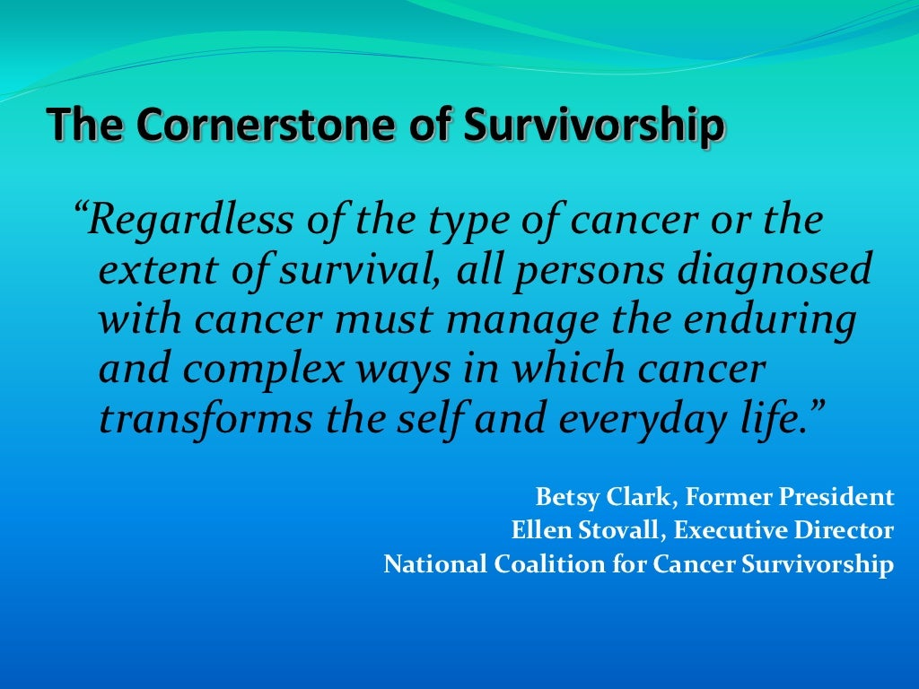 Cancer Survivorship and Quality FOR Life: Shaken, Stirred ...