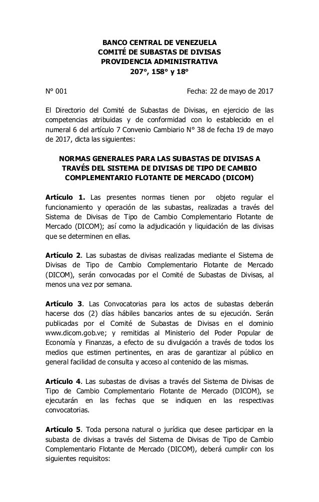 BANCO CENTRAL DE VENEZUELA COMITÉ DE SUBASTAS DE DIVISAS PROVIDENCIA ADMINISTRATIVA 207°, 158° y 18° N° 001 Fecha: 22 de m...