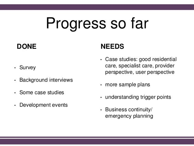 Progress so far • Survey • Background interviews • Some case studies • Development events • Case studies: good residential...