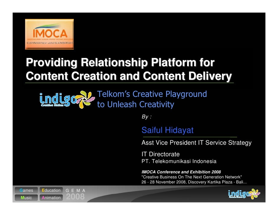 Providing Relationship Platform for   Content Creation and Content Delivery                                 By :          ...