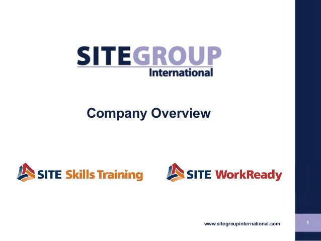 1www.sitegroupinternational.comCompany Overview