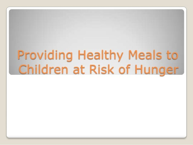 Providing Healthy Meals to Children at Risk of Hunger