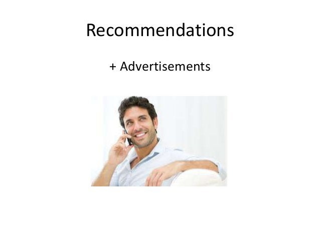 Recommendations  + Advertisements