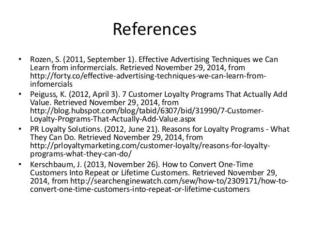 References  • Rozen, S. (2011, September 1). Effective Advertising Techniques we Can  Learn from informercials. Retrieved ...