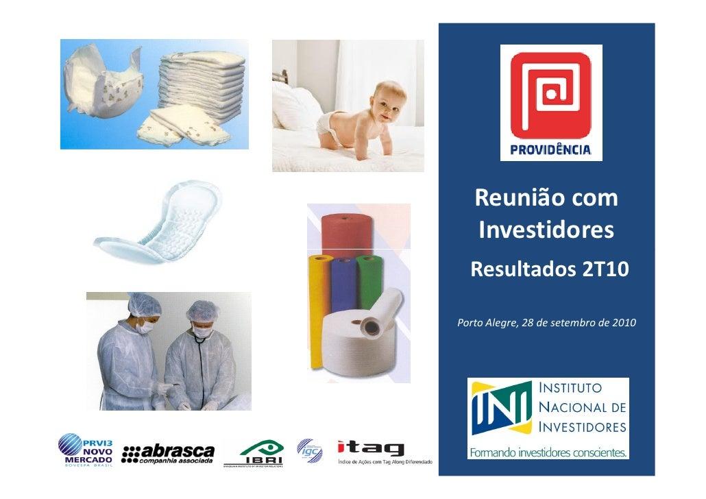 Reunião com    Investidores   Resultados 2T10  Porto Alegre, 28 de setembro de 2010