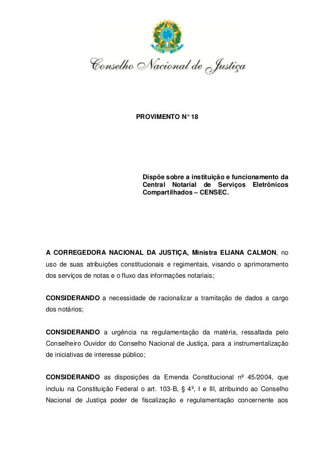 PROVIMENTO N° 18                                  Dispõe sobre a instituição e funcionamento da                           ...