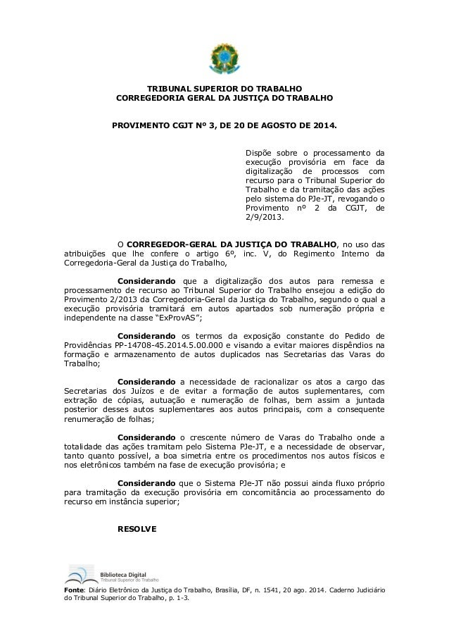 Fonte: Diário Eletrônico da Justiça do Trabalho, Brasília, DF, n. 1541, 20 ago. 2014. Caderno Judiciário do Tribunal Super...