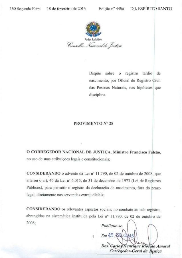 Provimento nº 28   alteração do registro tardio