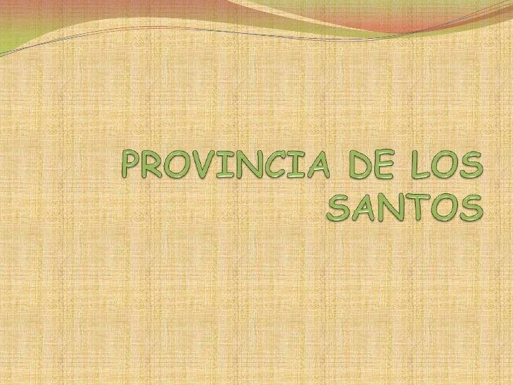 PROVINCIA DE LOS SANTOS <br />