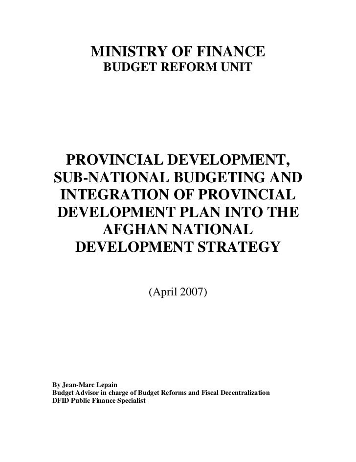 MINISTRY OF FINANCE                BUDGET REFORM UNIT  PROVINCIAL DEVELOPMENT,SUB-NATIONAL BUDGETING AND INTEGRATION OF PR...
