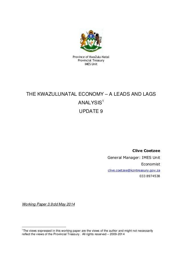 Province of KwaZulu-Natal Provincial Treasury IMES Unit THE KWAZULUNATAL ECONOMY – A LEADS AND LAGS ANALYSIS1 UPDATE 9 Cli...
