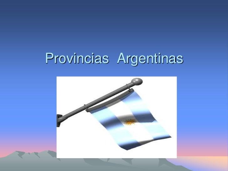 Provincias  Argentinas<br />