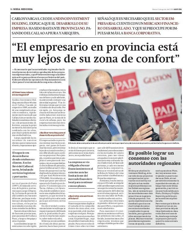 """16 Martes 6 de agosto del 2013 GESTIÓNMESA REDONDA """"El empresario en provincia está muy lejos de su zona de confort"""" ¿Cómo..."""