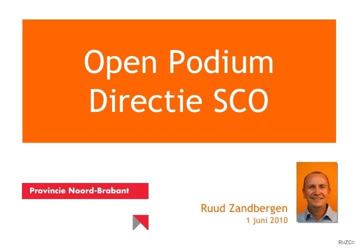 Open Podium Directie SCO Ruud Zandbergen 1 juni 2010