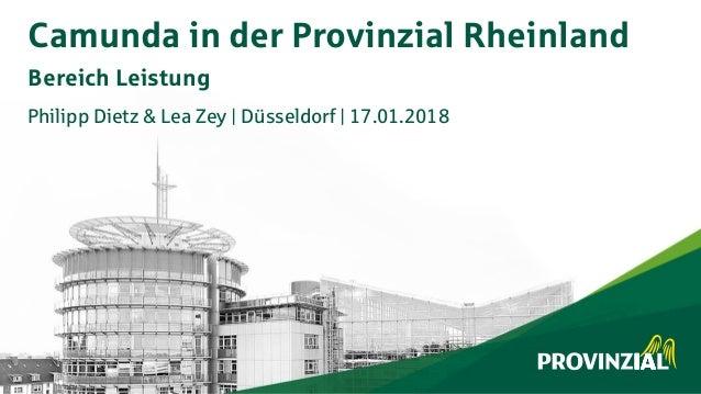 Philipp Dietz & Lea Zey | Düsseldorf | 17.01.2018 Camunda in der Provinzial Rheinland Bereich Leistung
