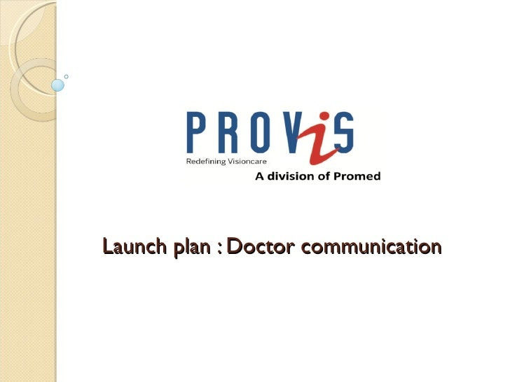 Launch plan : Doctor communication