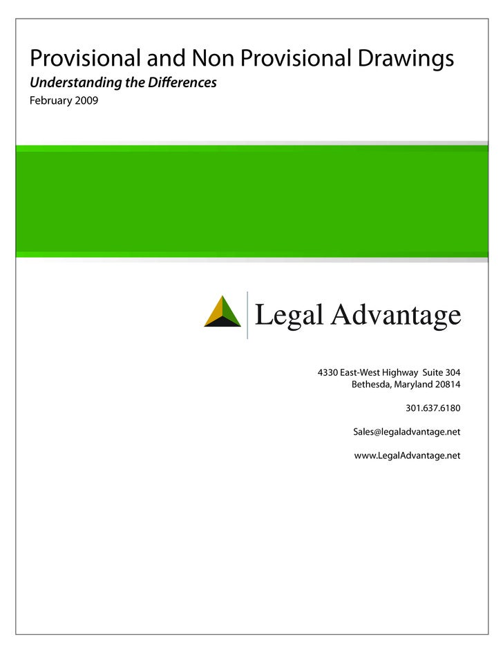 Provisional and Non Provisional DrawingsUnderstanding the DifferencesFebruary 2009                                Legal Ad...