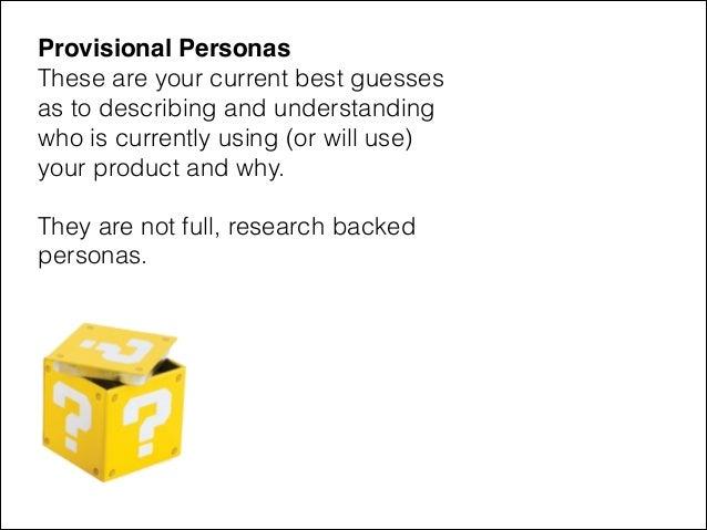 Provisional Persona Workshop 1.0 Slide 2