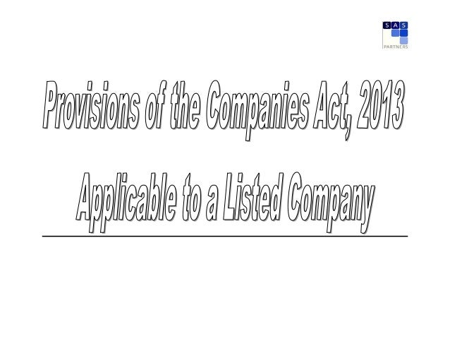 Sl. No. Section of Companies Act, 2013 Gist of the Provision Present Status of the Company Transition Period Action Plan 1...