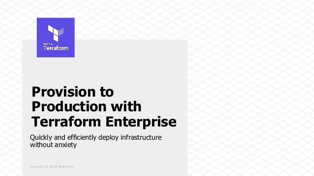 Provision to Production with Terraform Enterprise