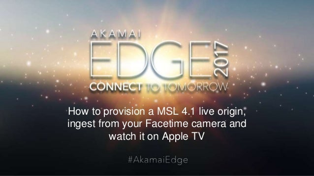 Provision Your Own Apple TV channel with MSL 4 x