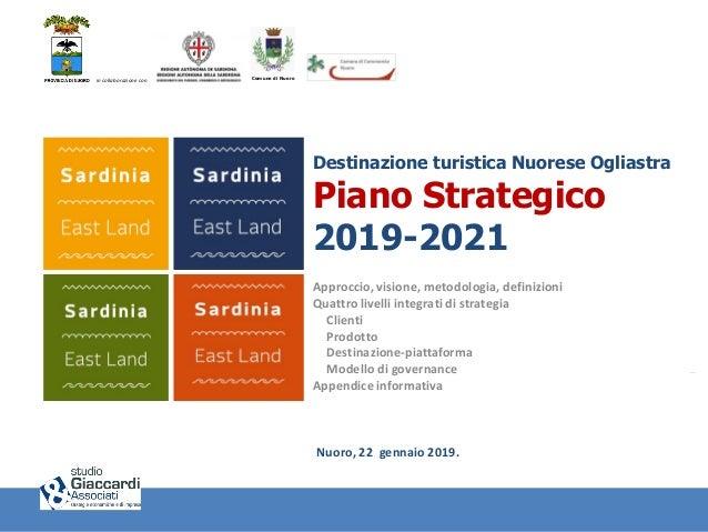 PianoStrategicoDestinazioneNuoreseOgliastra2019-2021 Comune di Nuoroin collaborazione con Destinazione turistica Nuorese O...