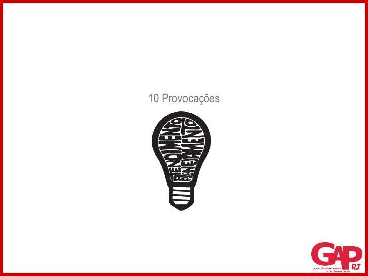 10 Provocações