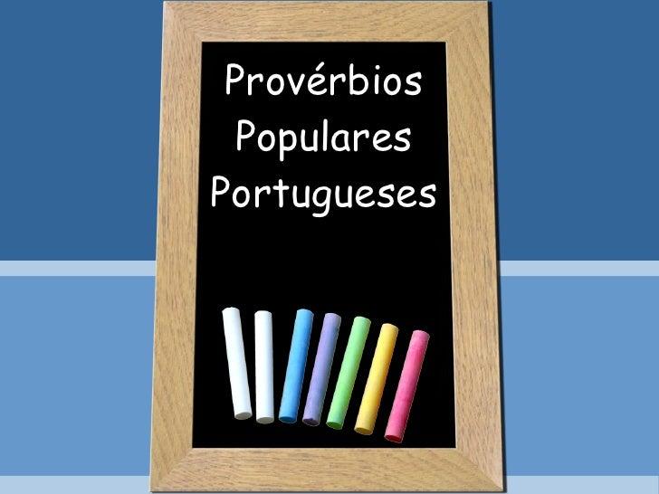 Provérbios Populares Portugueses