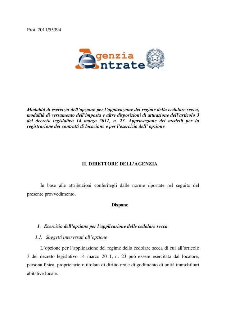 Provvedimento Cedolare Secca. Prot. 2011/55394Modalità Di Esercizio  Dellu0027opzione Per Lu0027applicazione Del Regime ...