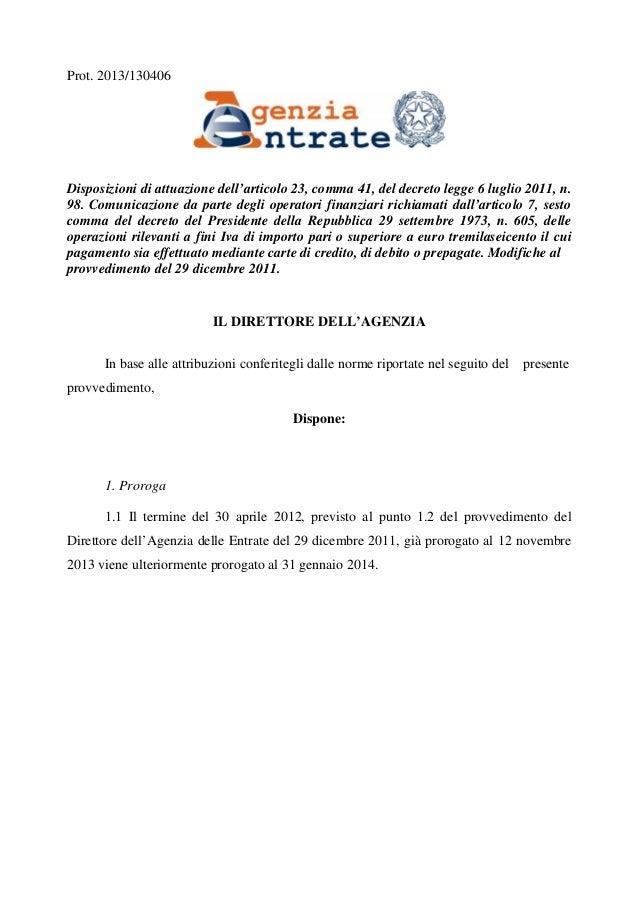 Prot. 2013/130406  Disposizioni di attuazione dell'articolo 23, comma 41, del decreto legge 6 luglio 2011, n. 98. Comunica...