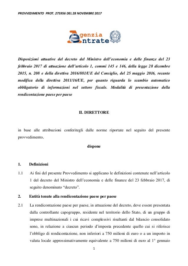 PROVVEDIMENTO PROT. 275956 DEL 28 NOVEMBRE 2017 1 Disposizioni attuative del decreto del Ministro dell'economia e delle fi...