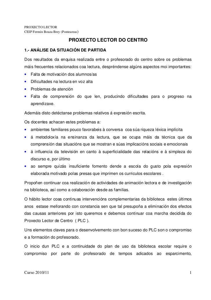 PROXECTO LECTORCEIP Fermín Bouza Brey (Ponteareas)                            PROXECTO LECTOR DO CENTRO1.- ANÁLISE DA SITU...