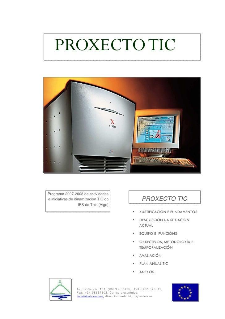 PROXECTO TIC     Programa 2007-2008 de actividades                                                           PROXECTO TIC ...