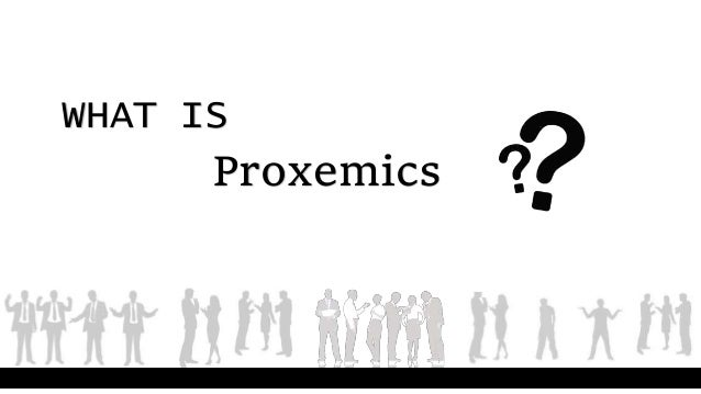 Proxemics And Chronemics •• lloyd bitzer codifies the rhetorical situation, providing a major conceptual center for rhetorical theory. proxemics and chronemics
