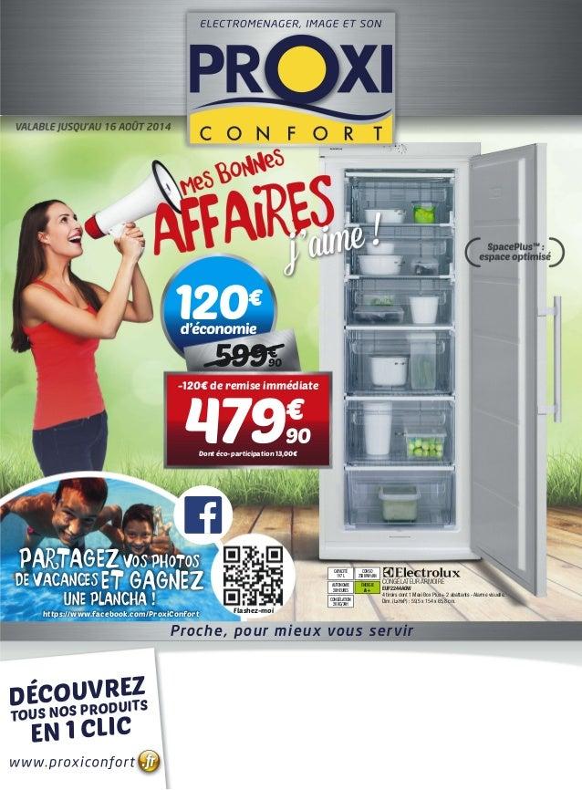 Proche, pour mieux vous servir www.proxiconfort .fr DÉCOUVREZ TOUS NOS PRODUITS EN 1 CLIC 120€ d'économie 599€ 90 -120€ de...