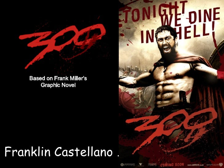 …  Franklin Castellano … Based on Frank Miller's Graphic Novel